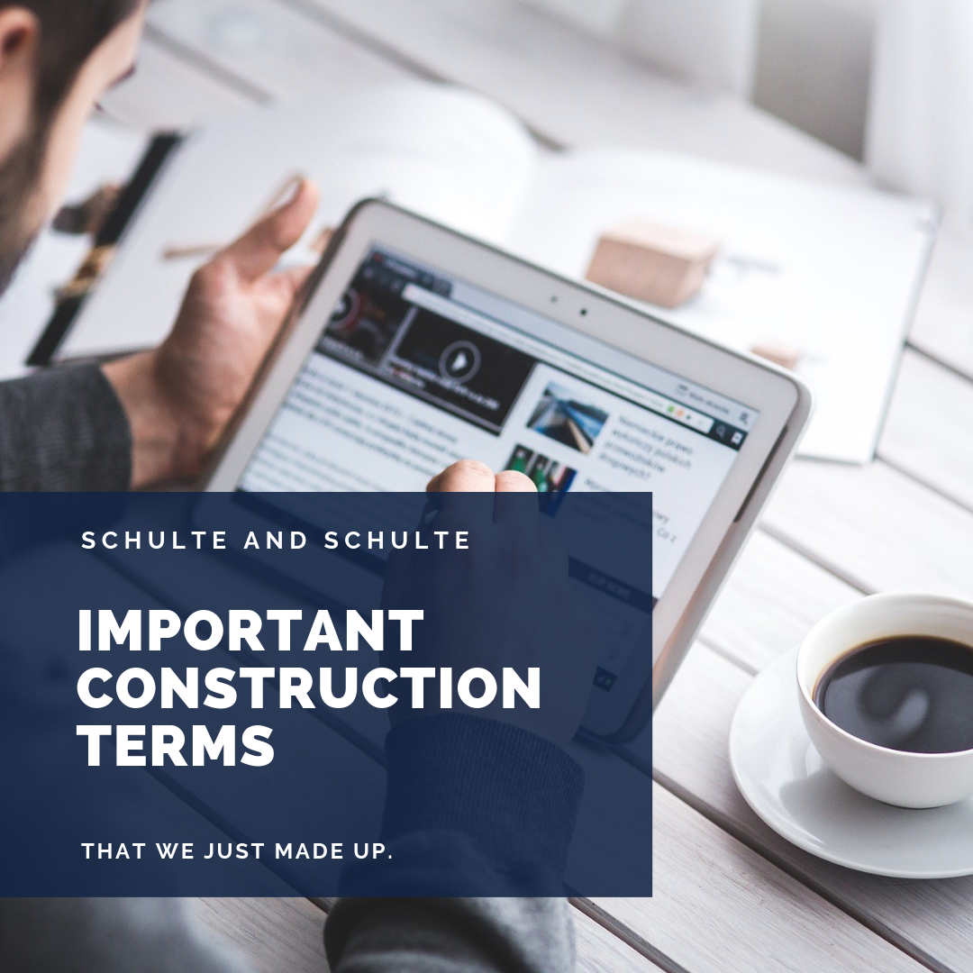 Construction Terms we just made up.