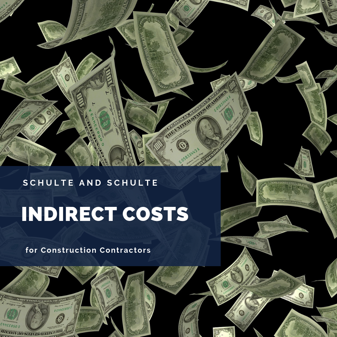 Indirect Costs are important to the health of your construction company