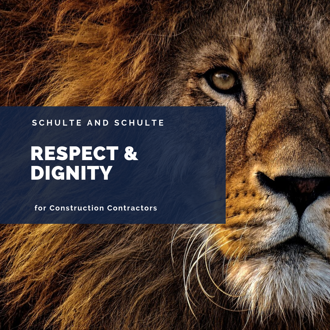 Showing respect and dignity in your construction business is worth the effort