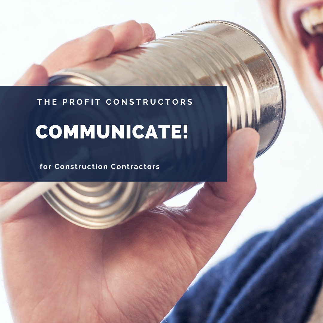Communicate well to keep your construction company in top shape even during COVID - 19.