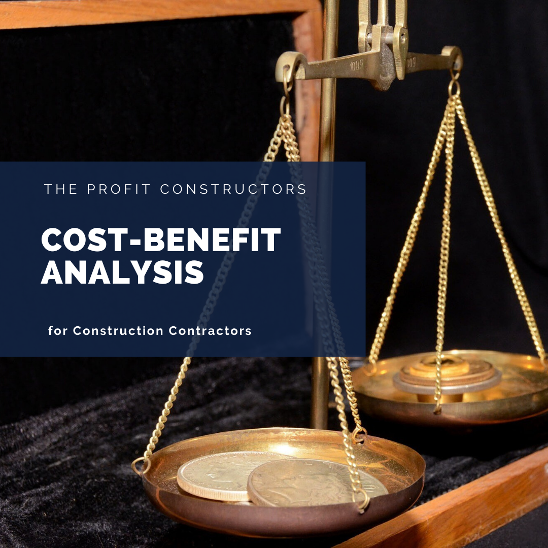 Cost-Benefit Analysis for commercial construction contractors