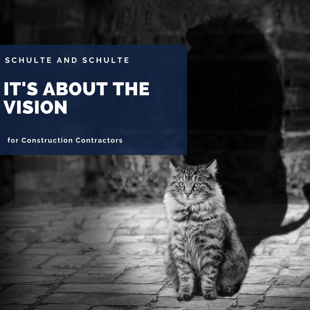 Vision in your construction contracting company